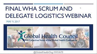 Final WHA Policy Scrum & Delegate Logistics Webinar