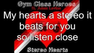 Stereo Heart lyrics (Gym Class heroes Ft. Adam Levine)