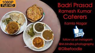 Badri Prasad Ramesh Prasad Caterers At Kamla Nagar