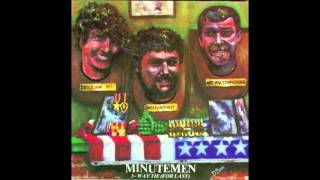 "Minutemen - ""The Big Stick"""
