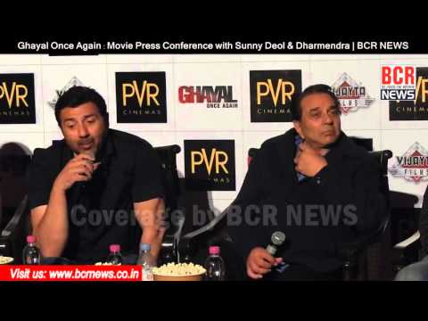 Ghayal Once Again : Press Conference with Sunny Deol & Dharmendra | BCR NEWS