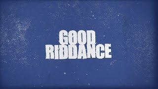 Good Riddance - Running On Fumes (Official Lyric Video)