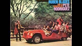 Pete Rodriguez & Ruben Blades    De Panama A New York