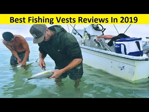 Top 3 Best Fishing Vests Reviews In 2019