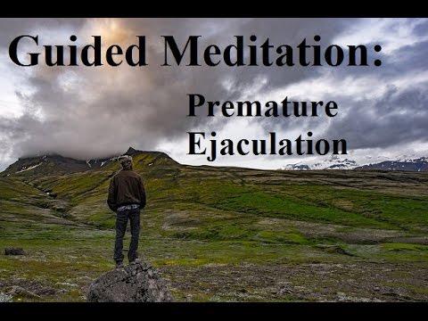 Meditation to control pe extend sex