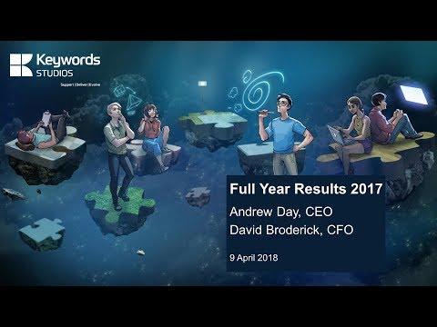 Keywords Studios (KWS) FY Results presentation 9th April 2018