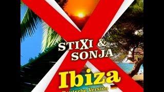 Stixi und Sonja - Ibiza ( Deutsche Version )