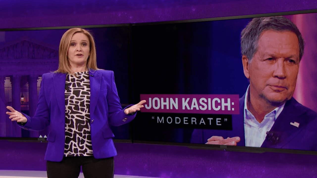 Kasich the Moderate Full Frontal with Samantha Bee