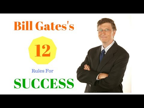 Bill Gates's Top 12 Rules For Success | American business magnate