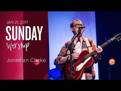Worship with Jonathan Clarke (Sunday, 21 Jan 2018)