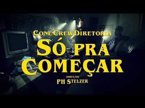 ConeCrewDiretoria - Só Pra Começar feat. Mr. Catra (Videoclipe Oficial)