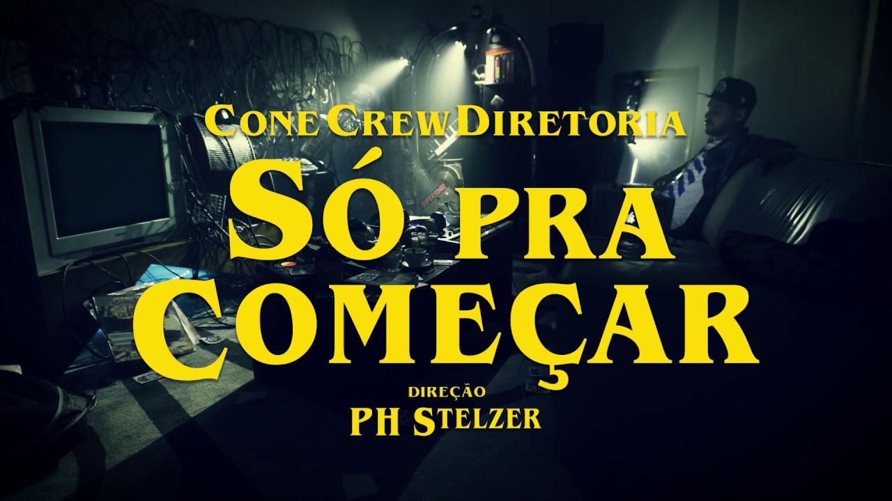 ConeCrewDiretoria - Só Pra Começar feat. Mr. Catra (Videoclipe Oficial) #1