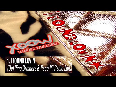 XOOW MUSIC FACTORY - I FOUND LOVIN´ (DEL PINO BROS & PACO PIL  RADIO EDIT)