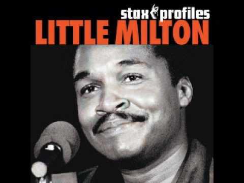 Little Milton- Nobody Sleeping In My Bed