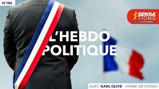 L'Hebdo Politique n°196 : Karl Olive, Maire de Poissy