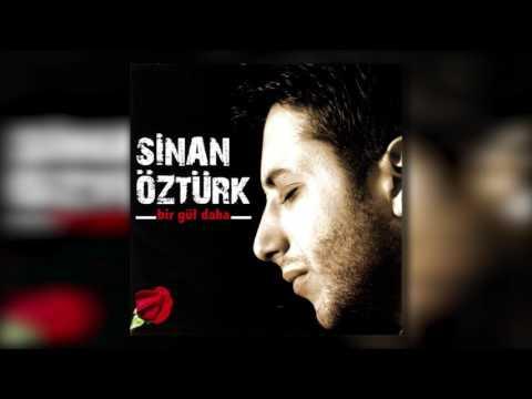 Sinan Öztürk - Sen Gönlümün Gülüsün