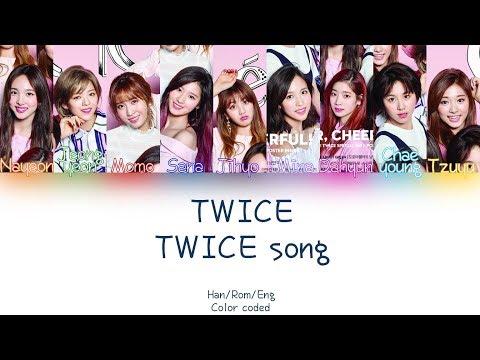TWICE - TWICE song lyrics (HAN/ROM/ENG) (COLOR CODED)
