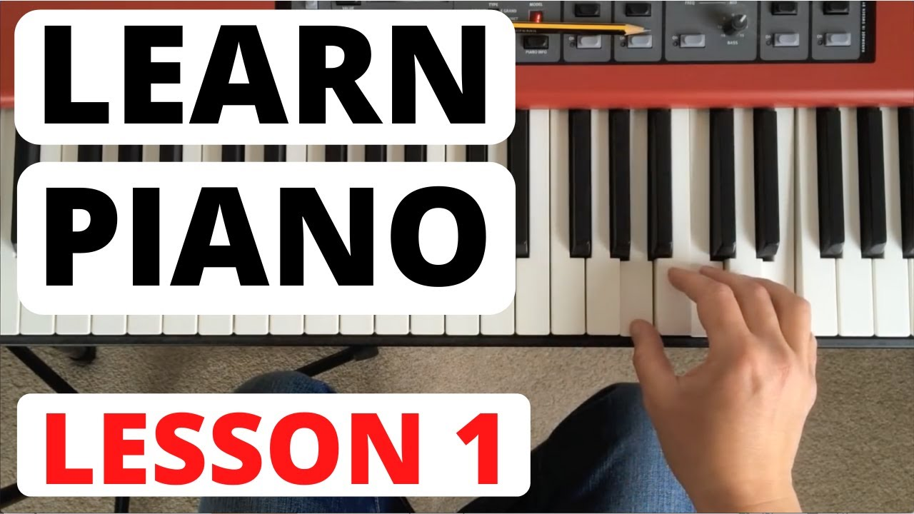 Piano for Beginners, Lesson 1 || The Piano Keyboard - YouTube