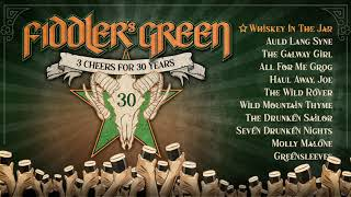 FIDDLER'S GREEN – 3 CHEERS FOR 30 YEARS (Album Player)