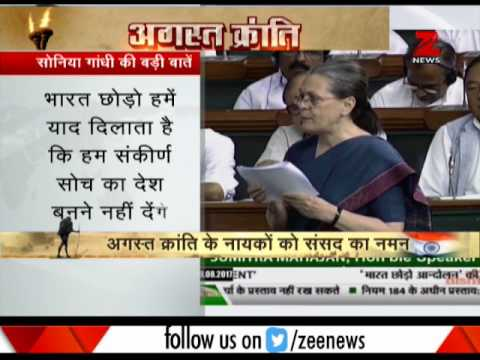 Sonia Gandhi addresses Lok Sabha on 75th anniversary of Quit India Movement