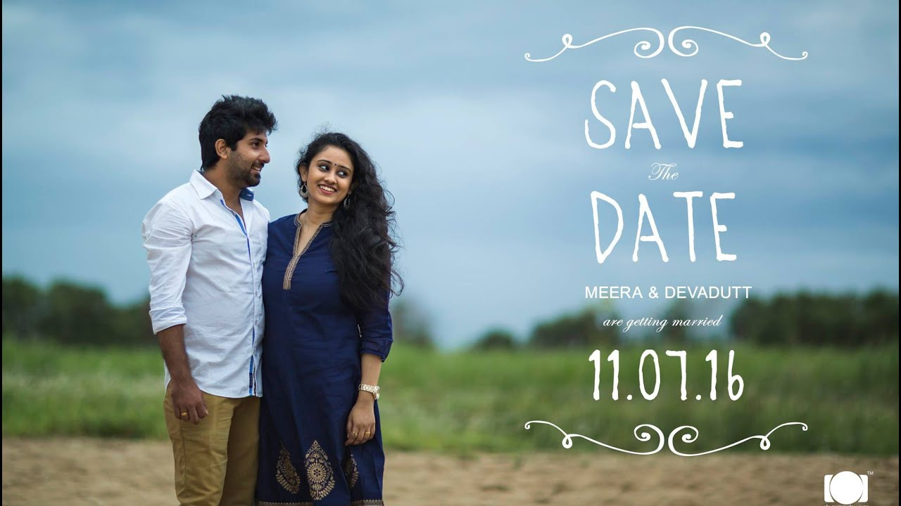 When Should Save The Dates Be Sent: Best Kerala Save The Date Pre Wedding Video / Meera