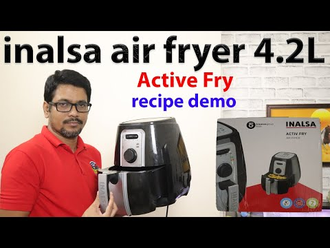 Hindi || inalsa air fryer 4.2L unboxing & Review | Active Fry with recipe demo