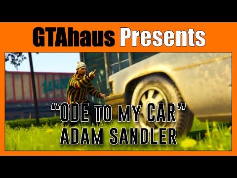 ODE TO MY CAR  Adam Sandler