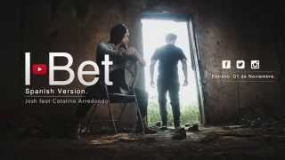 Ciara - I Bet (Spanish Version) Josh Ft Catalina Arredondo