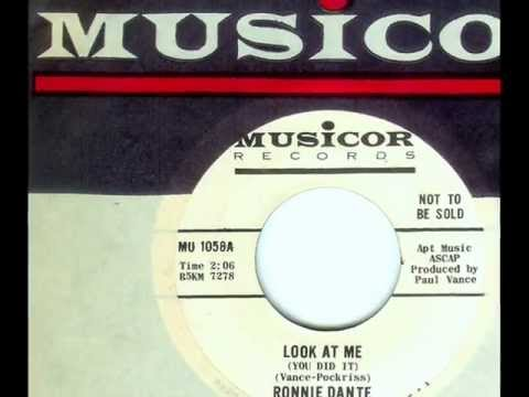 Ronnie Dante - LOOK AT ME (You Did It)  (1965)