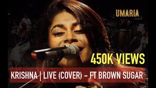 UMA-RIA - Krishna (Colonial Cousins) | Live Cover