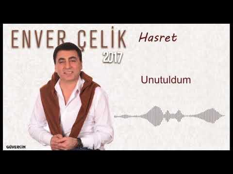 Enver  Çelik - Unutuldum   [Official Audio Güvercin Müzik �]