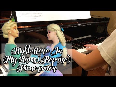 Barbie As The Island Princess - Right Here In My Arms Reprise Piano Cover (with Sheet Music)