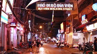 Bui Vien Walking Street 26 July 2017 - Đột kích phố Đèn đỏ Thiên đường ăn chơi nổi tiếng ở Saigon