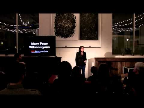 How the words we use affect the way we think | Mary Page Wilson-Lyons | TEDxBirminghamSalon