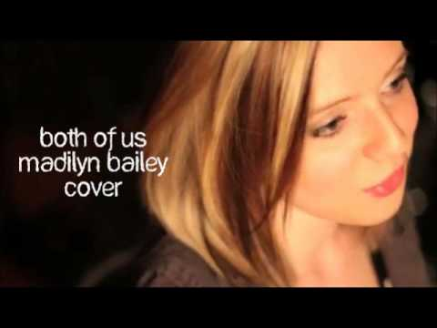 Madilyn Bailey - Both of Us