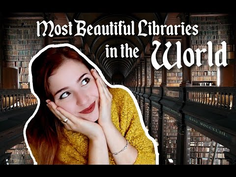 MOST BEAUTIFUL LIBRARIES IN THE WORLD | Part 1