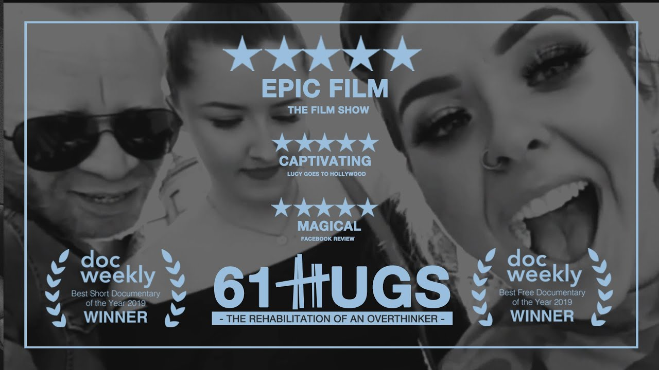61 HUGS: THE REHABILITATION OF AN OVERTHINKER [SHORT FILM]