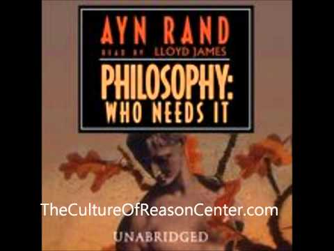 Philosophy Who Needs It by Ayn Rand
