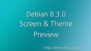 [linux-days.com] Debian 8.3.0 + Theme Preview (1080p)