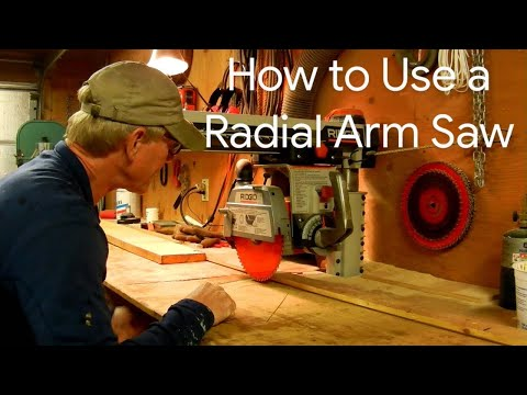 How To Use A Radial Arm Saw