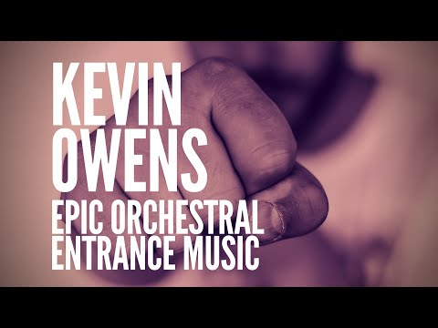 Fight- Kevin Owens's Theme (Orchestral Version)