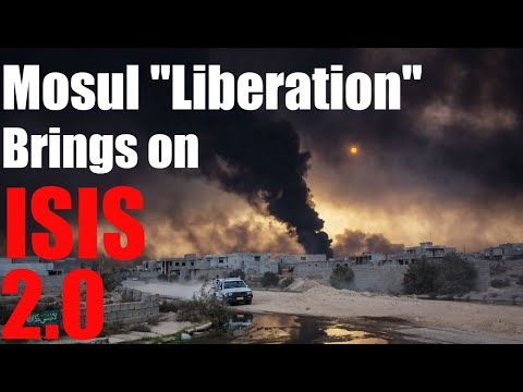 "The Truth About The ""Liberation"" Of Mosul - What You NEED To Know!"