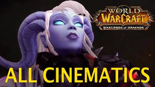 World of Warcraft Warlords of Draenor - All Cinematics in Chronological Order