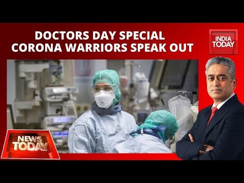 Doctors Day Special: Coronavirus Warriors Speak Out On Challenges | News Today With Rajdeep