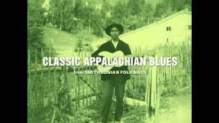 Classic Appalachian Blues No  1 Stick McGhee   My Baby