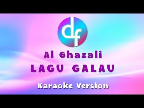 Al Ghazali - Lagu Galau ( Karaoke / Lirik ) Free Download
