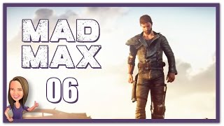 Lowco2525 Plays: Mad Max! (Part 6)