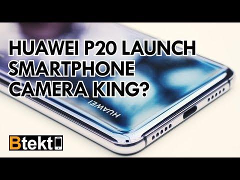 Huawei P20 Launch Smartphone Camera King?