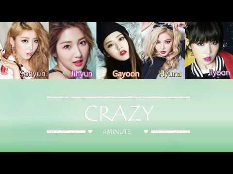 4MINUTE (포미닛) - CRAZY (미쳐) | Sub (Han - Rom - English) Color Coded Lyrics