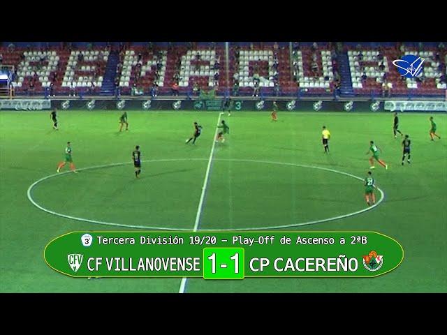PlayOff de Ascenso a 2ªB: CF Villanovense - CP Cacereño (Tercera División Gr.XIV 19/20)